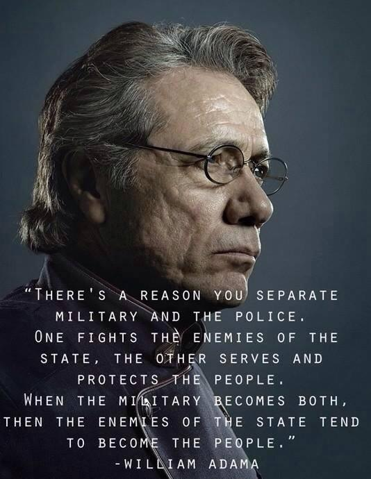 William Adama on what happens when the military and police are one and the same